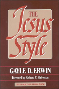 The Jesus Style by Gayle Erwin
