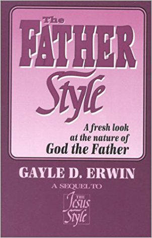 The Father Style by Gayle Erwin