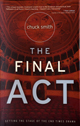 The Final Act by Chuck Smith