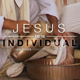 JESUS and the Individual
