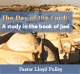 The Day of the Lord:  A Study in the Book of Joel
