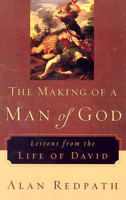 The Making of a Man of God by Alan Redpath