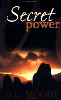 Secret Power by D. L. Moody