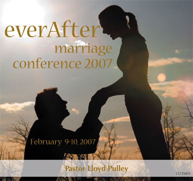EverAfter Marriage Conference 2007